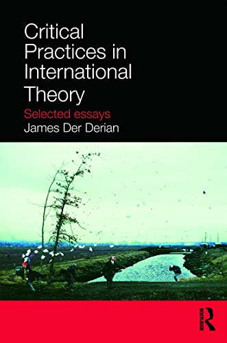 9780415772419: Critical Practices in International Theory