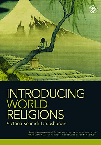 Introducing World Religions: Urubshurow, Victoria Kennick