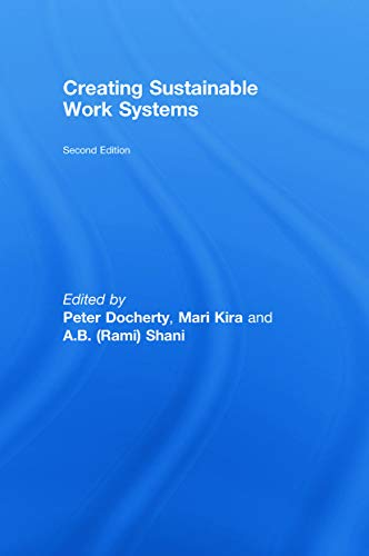 9780415772716: Creating Sustainable Work Systems: Developing Social Sustainability