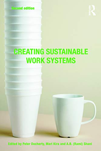 9780415772723: Creating Sustainable Work Systems: Developing Social Sustainability