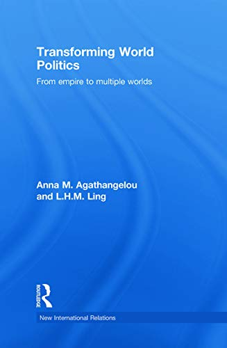 9780415772792: Transforming World Politics: From Empire to Multiple Worlds (New International Relations)