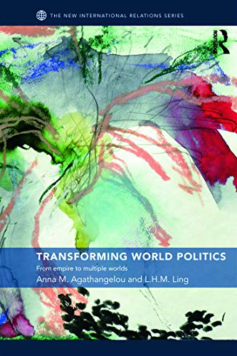 9780415772808: Transforming World Politics: From Empire To Multiple Worlds (New International Relations)