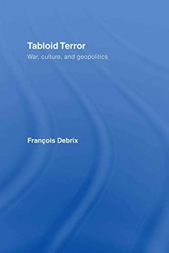 9780415772907: Tabloid Terror: War, Culture, and Geopolitics