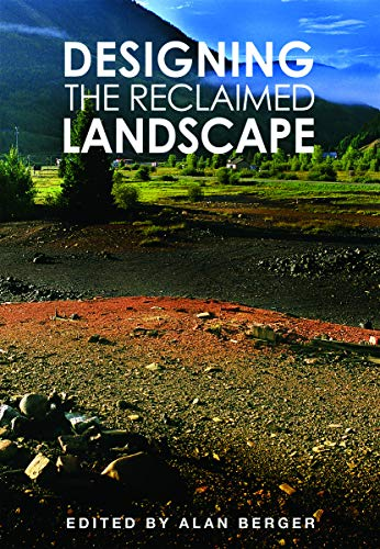 9780415773034: Designing the Reclaimed Landscape