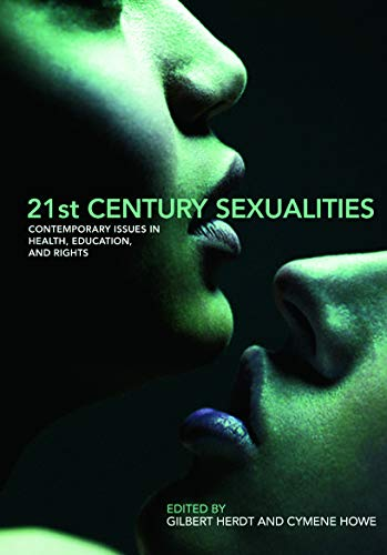 9780415773072: 21st Century Sexualities: Contemporary Issues in Health, Education, and Rights