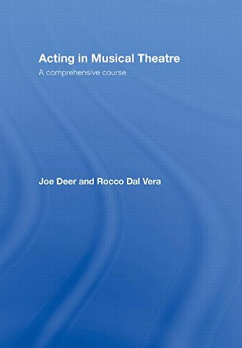 9780415773188: Acting in Musical Theatre: A Comprehensive Course