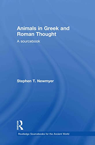 9780415773348: Animals in Greek and Roman Thought: A Sourcebook (Routledge Sourcebooks for the Ancient World)