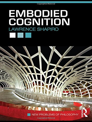 9780415773416: Embodied Cognition (New Problems of Philosophy)
