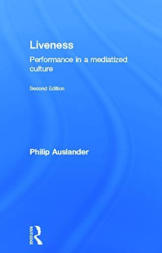 9780415773522: Liveness: Performance in a Mediatized Culture