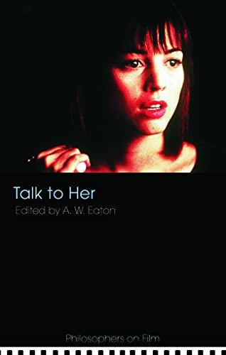Talk to Her (Philosophers on Film)