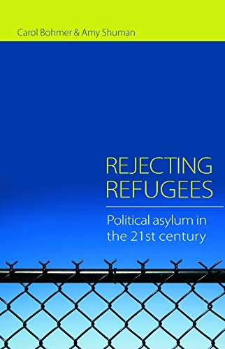 9780415773768: Rejecting Refugees: Political Asylum in the 21st Century