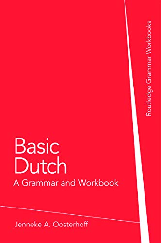 9780415774437: Basic Dutch: A Grammar and Workbook
