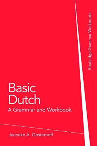 9780415774437: Basic Dutch: A Grammar and Workbook (Grammar Workbooks)