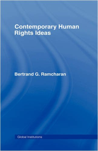9780415774567: Contemporary Human Rights Ideas (Global Institutions)