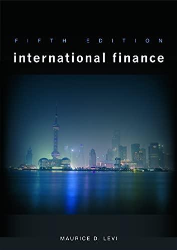 International Finance 5th Edition: Fifth Edition: Levi, Maurice D.