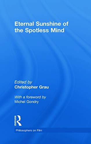 9780415774659: Eternal Sunshine of the Spotless Mind (Philosophers on Film)