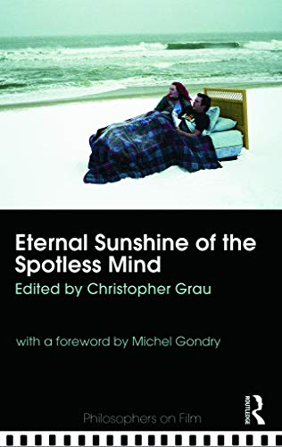 9780415774666: Eternal Sunshine of the Spotless Mind (Philosophers on Film)