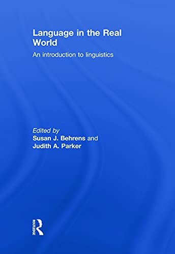 9780415774673: Language in the Real World: An Introduction to Linguistics