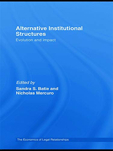 9780415774789: Alternative Institutional Structures: Evolution and impact (The Economics of Legal Relationships)