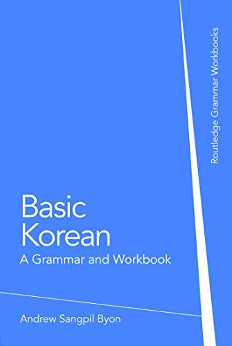 9780415774871: Basic Korean: A Grammar and Workbook (Grammar Workbooks)