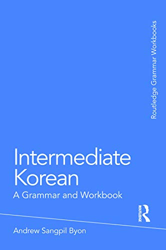 9780415774888: Intermediate Korean: A Grammar and Workbook