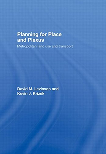 9780415774901: Planning for Place and Plexus: Metropolitan Land Use and Transport