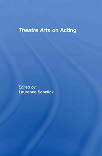 9780415774925: Theatre Arts on Acting (Routledge Theatre Classics)