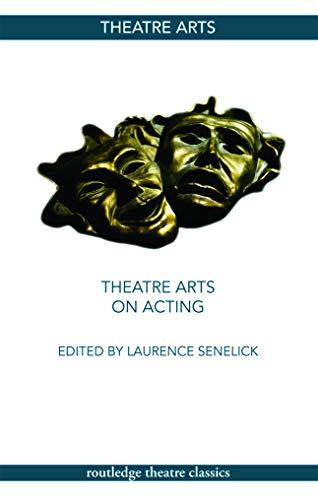 9780415774932: Theatre Arts on Acting (Routledge Theatre Classics)