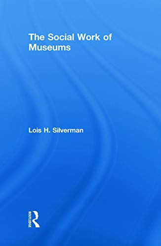 9780415775205: The Social Work of Museums