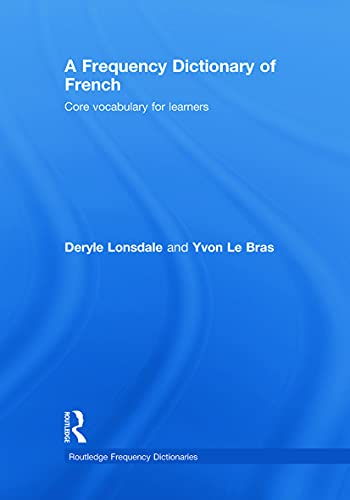 9780415775304: A Frequency Dictionary of French: Core Vocabulary for Learners (Routledge Frequency Dictionaries)