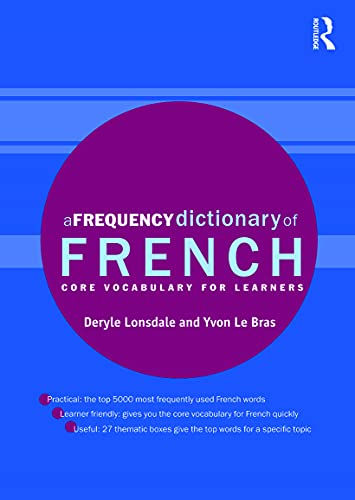 9780415775311: A Frequency Dictionary of French: Core Vocabulary for Learners (Routledge Frequency Dictionaries)