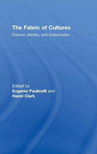 9780415775427: The Fabric of Cultures: Fashion, Identity, and Globalization