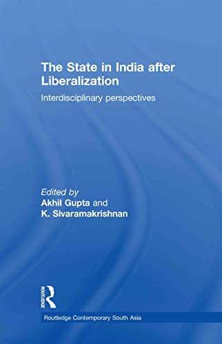 9780415775533: The State in India after Liberalization: Interdisciplinary Perspectives