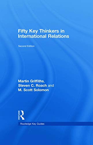 9780415775700: Fifty Key Thinkers in International Relations (Routledge Key Guides)