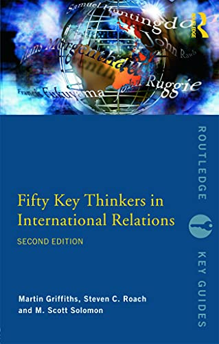 9780415775717: Fifty Key Thinkers in International Relations (Routledge Key Guides)