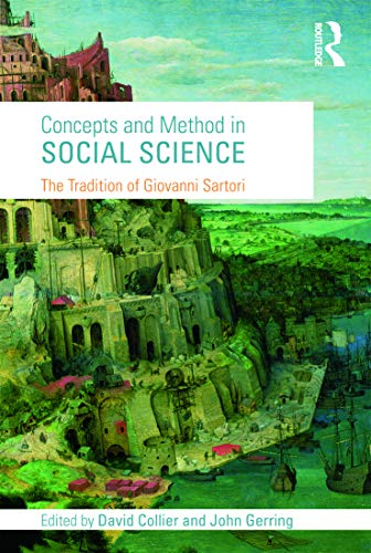 9780415775786: Concepts and Method in Social Science: The Tradition of Giovanni Sartori: Giovanni Sartori and His Legacy