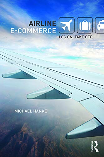 9780415775809: Airline eCommerce: Log on. Take off.