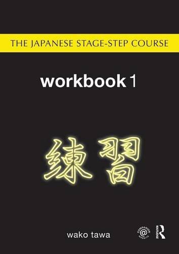 9780415776066: Japanese Stage-Step Course: Workbook 1 (Volume 3)