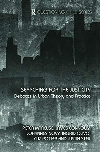 9780415776134: Searching for the Just City: Debates in Urban Theory and Practice (Questioning Cities)