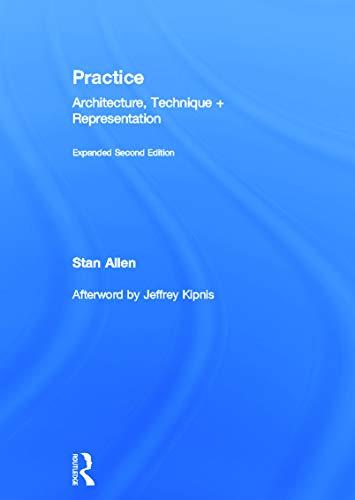 9780415776240: Practice: Architecture, Technique and Representation