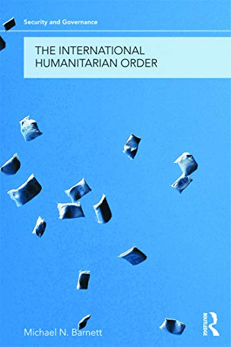 9780415776325: The International Humanitarian Order (Security and Governance)