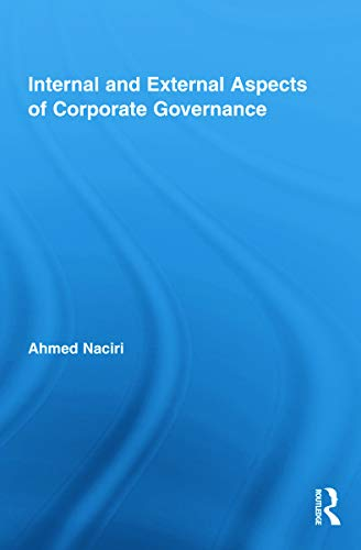 9780415776417: Internal and External Aspects of Corporate Governance (Routledge Studies in Corporate Governance)