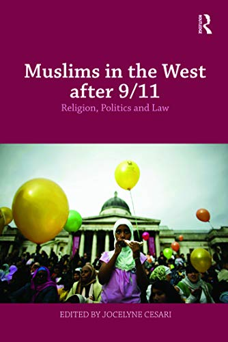 9780415776547: Muslims in the West after 9/11 (Routledge Studies in Liberty and Security)