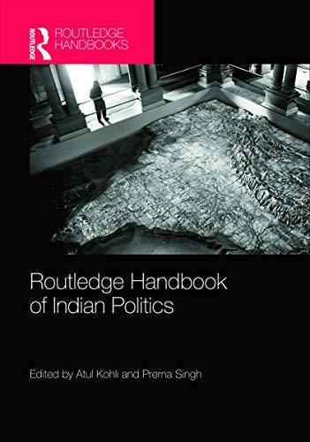 9780415776851: Routledge Handbook of Indian Politics (Routledge Handbooks (Hardcover))