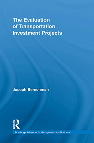 9780415777155: The Evaluation of Transportation Investment Projects (Routledge Advances in Management and Business Studies)