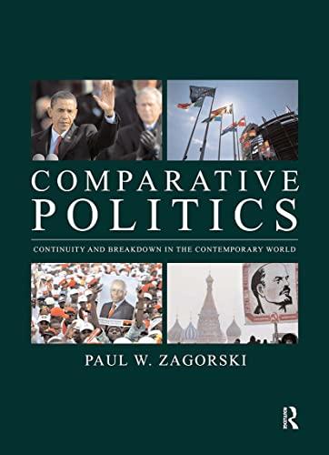9780415777292: Comparative Politics: Continuity and Breakdown in the Contemporary World