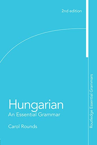 9780415777377: Hungarian: An Essential Grammar
