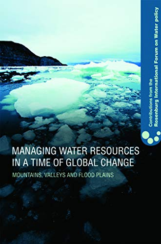 Managing Water Resources in a Time of