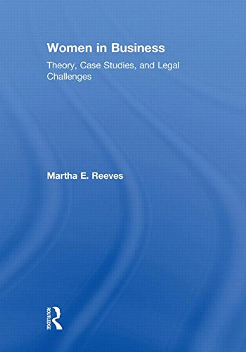 9780415778022: Women in Business: Theory, Case Studies, and Legal Challenges