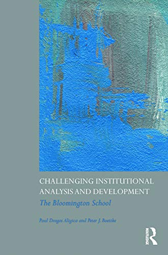 9780415778206: Challenging Institutional Analysis and Development: The Bloomington School